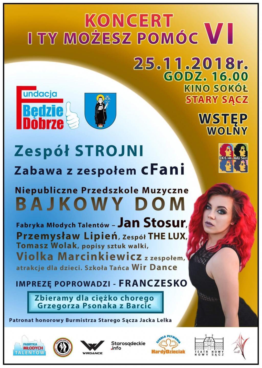 VI Koncert I Ty Możesz Pomóc - Fundacja Będzie Dobrze dla Grzegorza Psonaka