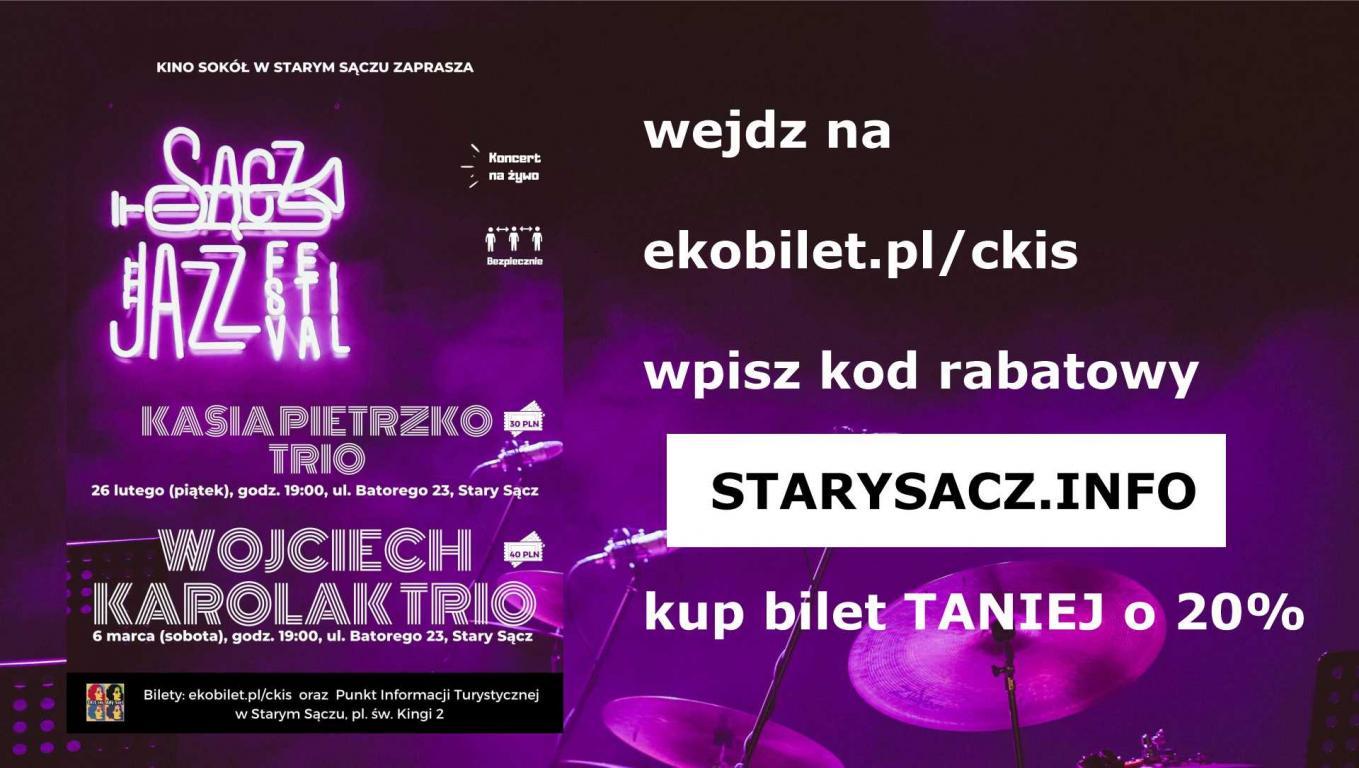 Wraca Sącz Jazz Festival - mamy dla Was kod rabatowy - PRZYBYWAJCIE