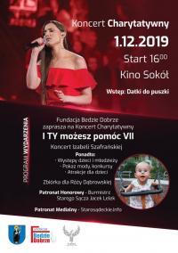 """VII Koncert Charytatywny Fundacji """"Będzie Dobrze"""" – I TY możesz pomóc. Koncert dla Róży Dąbrowskiej."""